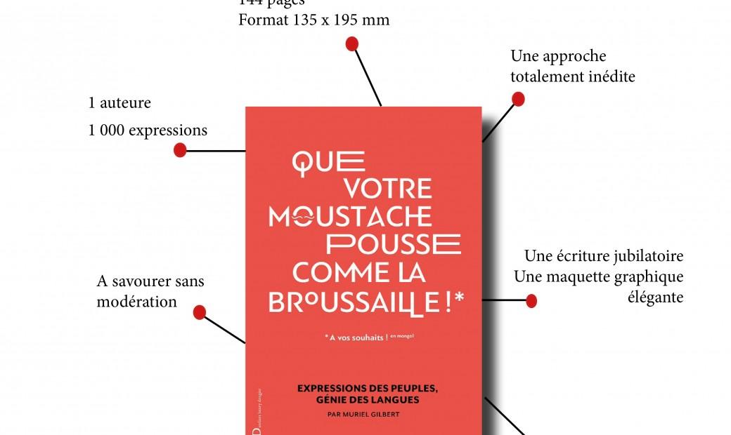 Que votre moustache pousse comme la broussaille (Muriel Gilbert)